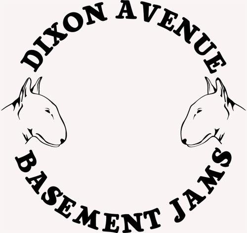 Dixon Avenue Basement Jams